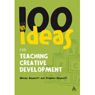100 Ideas for Teaching Creative Development (BOK)