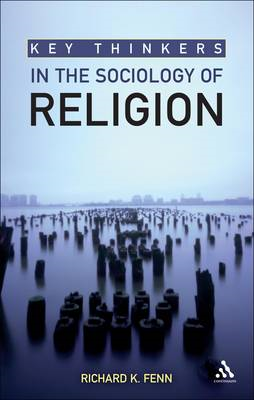 Key Thinkers in the Sociology of Religion (BOK)