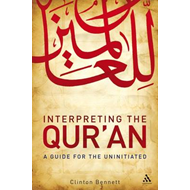 Interpreting the Qur'an: A Guide for the Uninitiated (BOK)