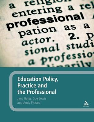 Education Policy, Practice and the Professional (BOK)