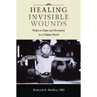 Healing Invisible Wounds: Paths to Hope and Recovery in a Violent World (BOK)