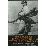 Story of the Mongols Whom We Call the Tartars (BOK)