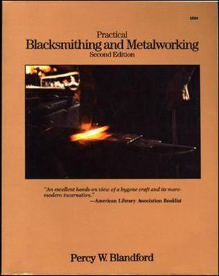 Practical Blacksmithing and Metalworking (BOK)