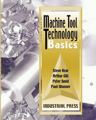 Machine Tool Technology Basics (BOK)