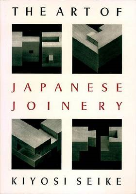 Art Of Japanese Joinery (BOK)