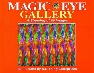 Magic Eye Gallery: A Showing of 88 Images (BOK)