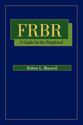 FRBR: A Guide for the Perplexed (BOK)