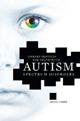 Library Services for Youth with Autism Spectrum Disorders (BOK)