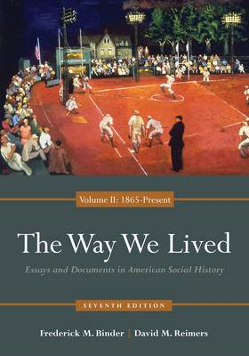 The Way We Lived: Volume 2 (BOK)