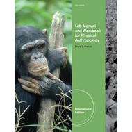 Lab Manual and Workbook for Physical Anthropology (BOK)