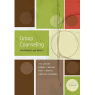 Group Counseling: Strategies and Skills (BOK)