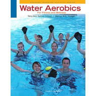 Water Aerobics for Fitness and Wellness (BOK)