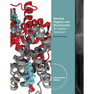 General, Organic, and Biochemistry: An Applied Approach (BOK)