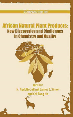 African Natural Plant Products: New Discoveries and Challenges In Chemistry and Quality (BOK)