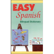 Easy Spanish: Bilingual Dictionary (BOK)
