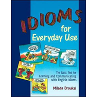 Idioms for Everyday Use - Student Book (BOK)