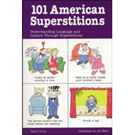 101 American Superstitions: Understanding Language and Culture Through Superstitions (BOK)