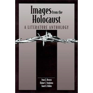 Images from the Holocaust: A Literature Anthology (BOK)