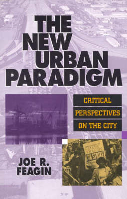 The New Urban Paradigm: Critical Perspectives on the City (BOK)