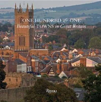 One Hundred and One Beautiful Towns in Great Britain (BOK)