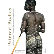 Painted Bodies: African Body Painting, Tattoos, and Scarification (BOK)