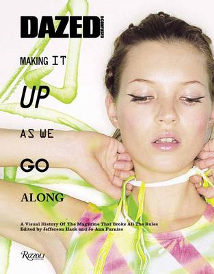 Dazed and Confused: Making it Up as We Go Along (BOK)