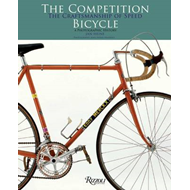 Competition Bicycle: The Craftsmanship of Speed (BOK)