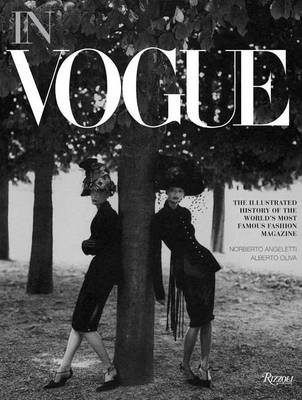 In Vogue: An Illustrated History of the World's Most Famous Fashion Magazine (BOK)