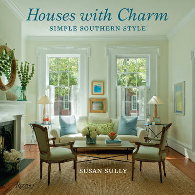 Houses with Charm: Simple Southern Style (BOK)