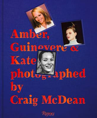 Amber, Guinevere, and Kate Photographed by Craig McDean (BOK)