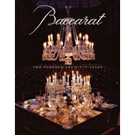 Baccarat: 250 Years of Craftsmanship and Creativity (BOK)