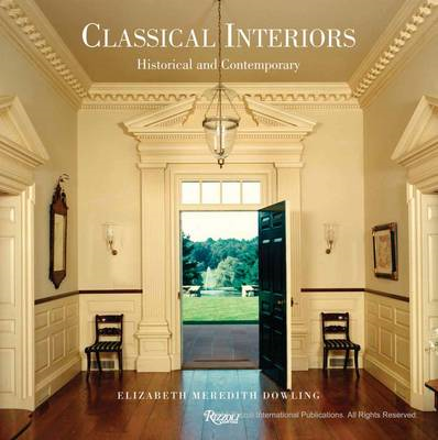 Classical Interiors: Historical and Contemporary (BOK)