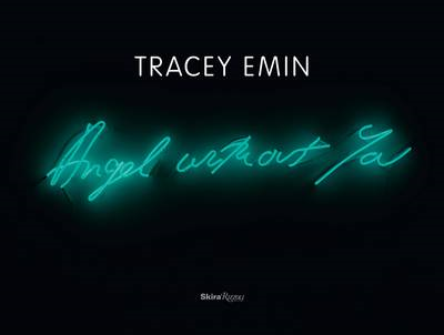 Tracey Emin: Angel without You (BOK)
