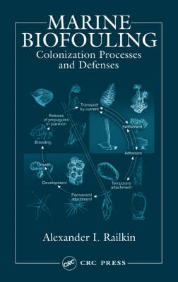 Marine Biofouling: Colonization Processes and Defenses (BOK)