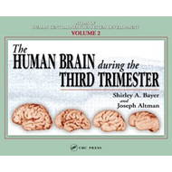The Human Brain During the Third Trimester: Vol. 2 (BOK)