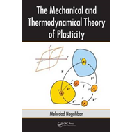 The Mechanical and Thermodynamical Theory of Plasticity (BOK)