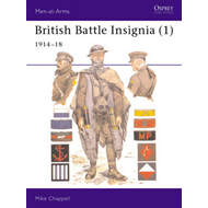British Battle Insignia: Bk. 1: 1914-18 (BOK)