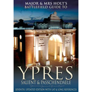 Major and Mrs.Holt's Battlefield Guide to Ypres Salient (BOK)