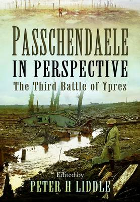 Passchendaele in Perspective: The 3rd Battle of Ypres (BOK)