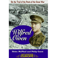 Wilfred Owen: On a Poet's Trail - On the Trail of the Poets of the Great War (BOK)