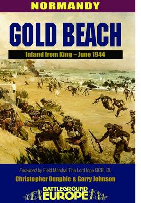 Normandy: Gold Beach - Inland from King, June 1944 (BOK)