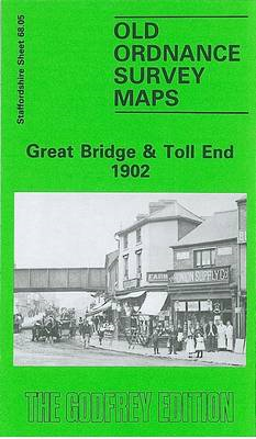 Great Bridge and Toll End 1902: Staffordshire Sheet 68.05 (BOK)