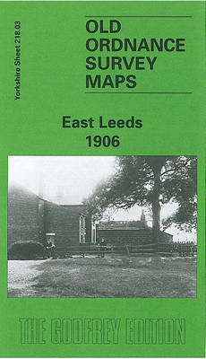 East Leeds 1908: Yorkshire Sheet 218.03 (BOK)