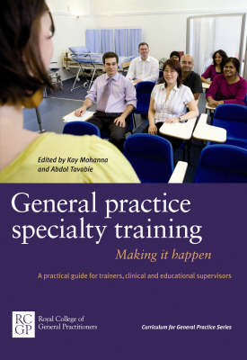 General Practice Specialty Training: Making it Happen (BOK)