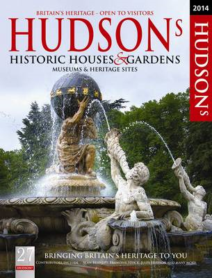 Hudson's Historic Houses & Gardens, Castles and Heritage Sites: 2014 (BOK)