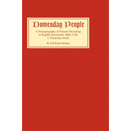 Domesday People: A Prosopography of Persons Occurring in English Documents, 1066-1166: v. 1: Domesda (BOK)