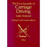 Encyclopaedia of Carriage Driving (BOK)
