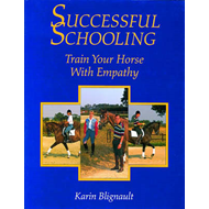 Successful Schooling: Train Your Horse with Empathy (BOK)