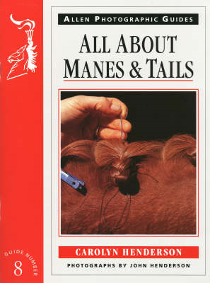 All About Manes and Tails (BOK)