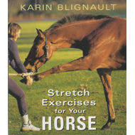 Stretch Exercises for Your Horse (BOK)